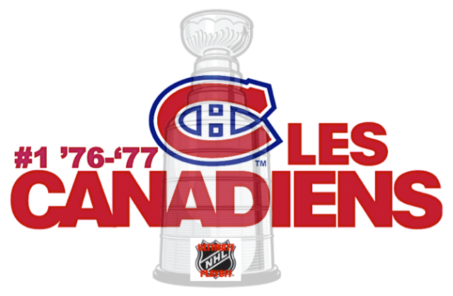 The inaugural Ultimate NHL Playoff Champion '76-'77 Montreal Canadiens.